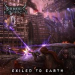 CD Bonded By Blood - Exiled To Earth