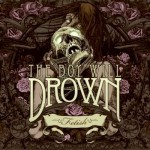 CD The Boy Will Drown - Fetish Digipack Edition Limitée