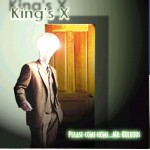 CD Occasion Kings X - Please Come Home... Mr Bulbous